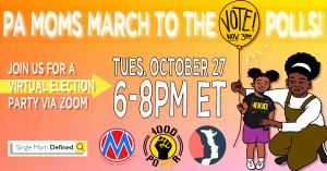 """<a href=""""https://action.momsrising.org/cms/view_by_page_id/14559/?source=action"""">Pennsylvania: Join us for a Family Voting Party October 27!</a>"""