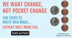 """<a href=""""https://action.momsrising.org/cms/view_by_page_id/12218/?source=action"""">TAKE ACTION on Latina Equal Pay Day!</a>"""
