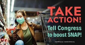 "<a href=""https://action.momsrising.org/cms/view_by_page_id/13495/?source=action"">Tell your Senators: Boost SNAP!</a>"