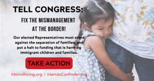 "<a href=""https://action.momsrising.org/cms/view_by_page_id/10963/?source=action"">Stop separating babies from their families!</a>"