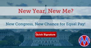 "<a href=""https://action.momsrising.org/cms/view_by_page_id/9362/"">Tell the new Congress: Co-Sponsor the Paycheck Fairness Act!</a>"