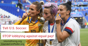 """<a href=""""https://action.momsrising.org/cms/view_by_page_id/11352/?source=action"""">EQUAL PAY for SUPERIOR PLAY!</a>"""