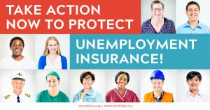 "<a href=""https://action.momsrising.org/cms/view_by_page_id/13557/?source=action"">SIGN NOW to protect Unemployment Insurance!</a>"