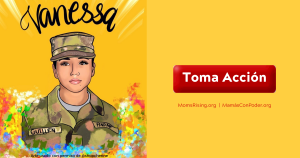 """<a href=""""https://action.momsrising.org/cms/view_by_page_id/13806/?source=action"""">Justicia Para Vanessa Guillen</a>"""