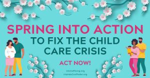 "<a href=""https://action.momsrising.org/cms/view_by_page_id/16543/?source=action"">We need child care for recovery!</a>"