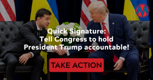 """<a href=""""https://action.momsrising.org/cms/view_by_page_id/11722/?source=action"""">Quick signature: Tell Congress to Hold President Trump Accountable!</a>"""