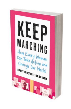 """[Image of a book with a bright pink cover that says """"""""Keep Marching: How Every Woman Can Take Action and Change Our World."""""""" ]"""
