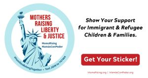 """<a href=""""https://action.momsrising.org/cms/view_by_page_id/11415/?source=action"""">Mothers Raising Liberty & Justice</a>"""