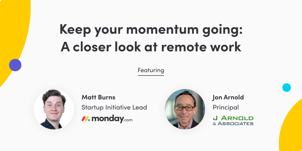 Keep Your Momentum Going: A Closer Look at Remote Work [Podcast]