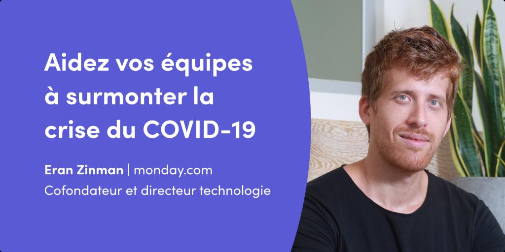 Aidez vos équipes à surmonter la crise du COVID-19 avec la vision de notre cofondateur Eran Zinman