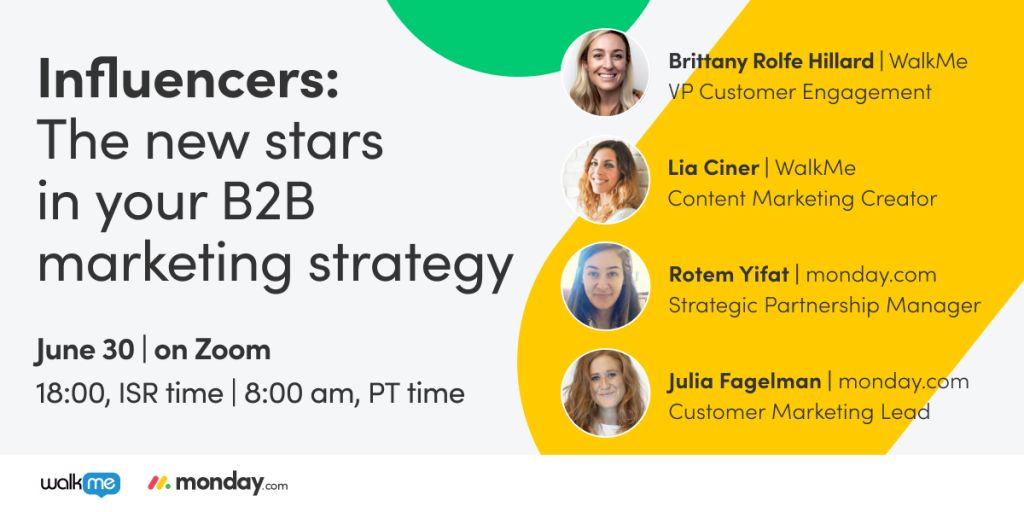Watch now: influencers—the new stars in your B2B marketing strategy meetup with WalkMe and monday.com