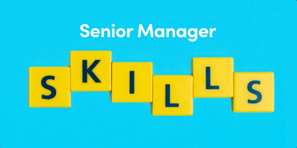 The hidden skillset of a senior manager