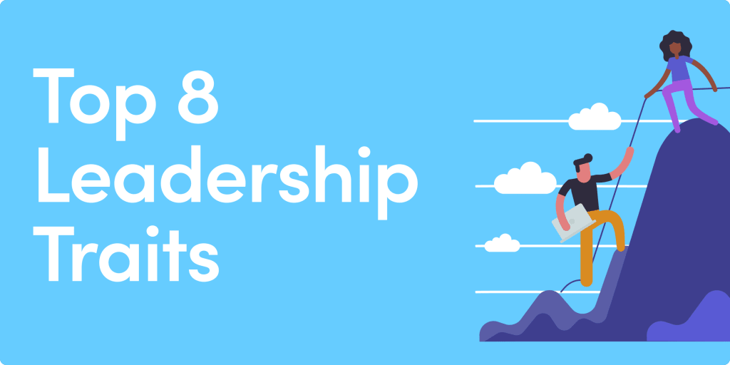 Top 8 leadership traits: do you have what it takes?
