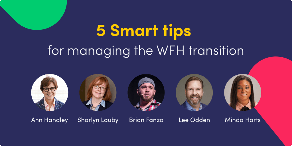 5 Smart Tips for Managing the WFH Transition in Marketing