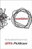 Productivity books: Essentialism -The Disciplined Pursuit of Less bookcover