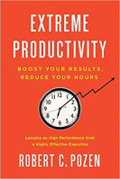 Productivity books: Extreme Productivity - Boost Your Results, Reduce Your Hours bookcover