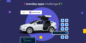 Enter the monday Apps challenge, and you could win a Tesla!