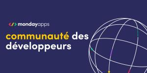 Aider une communauté de développeurs : l'atelier des développeurs de monday Apps