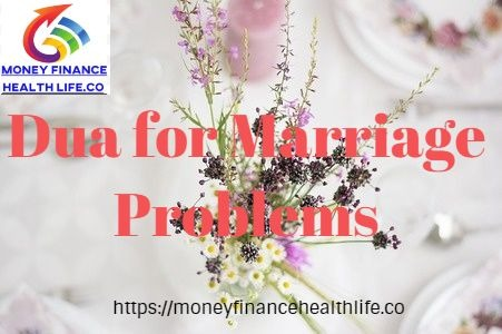 dua for marriage problems