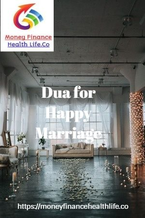 Dua for happy marriage