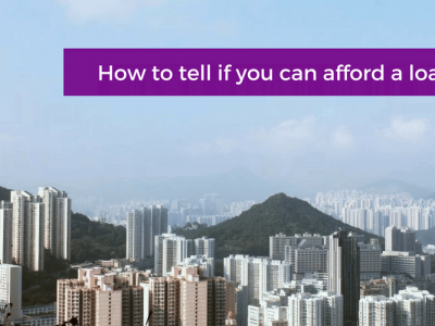 How to tell if you can afford a loan?