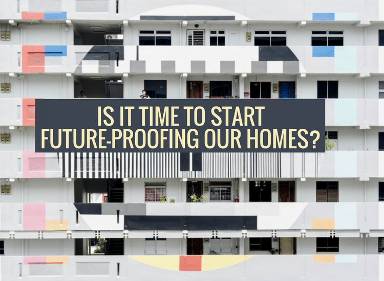 Future-proofing homes