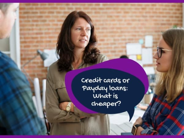 Credit cards or Payday loans: What is cheaper?