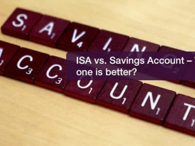 ISA vs. Savings Account – Which one is better?