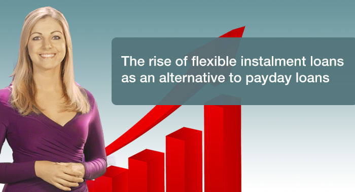 The rise of flexible instalment loans as an alternative to payday loans