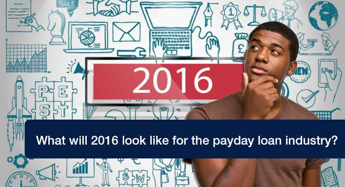 What will 2016 look like for the payday loan industry?