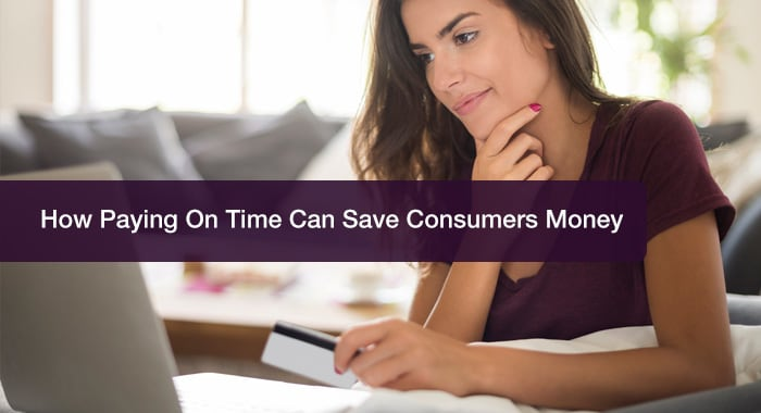 paying on time can save consumers money