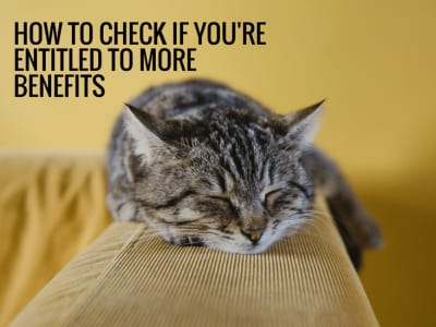 How to check if you're entitled to more benefits