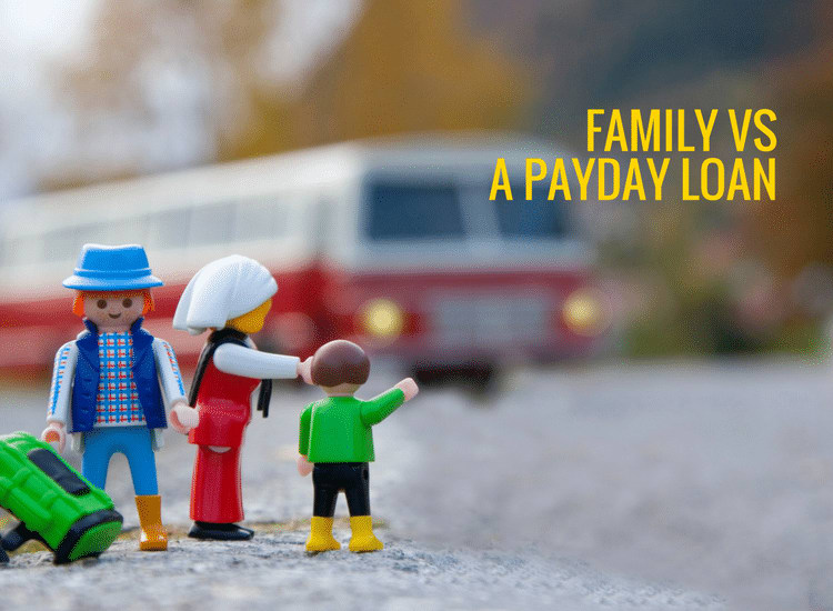 Family versus payday loan