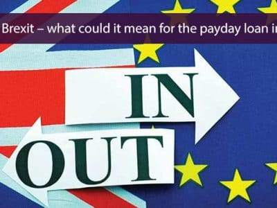 Brexit – what could it mean for the payday loan industry?