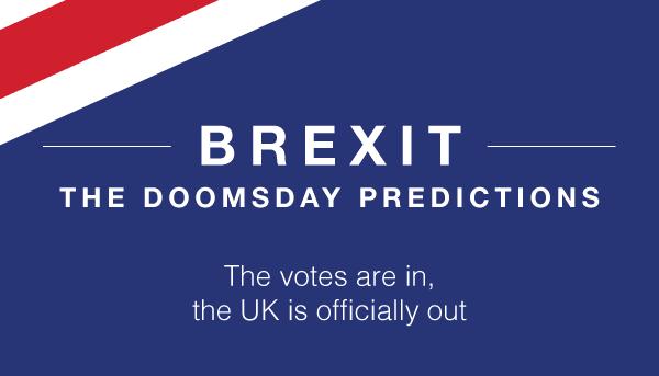 Brexit Doomsday Predictions