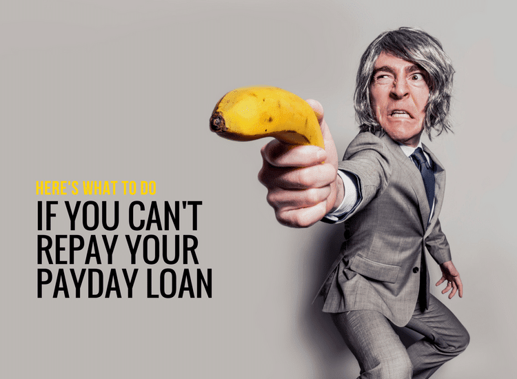 If you can't repay your payday loan these tips will help