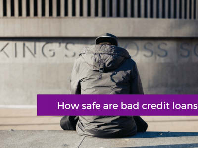 How to judge the safety of bad credit loans