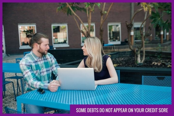 Some debts do not appear on your credit score
