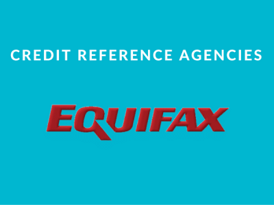 Credit reference agencies: Equifax