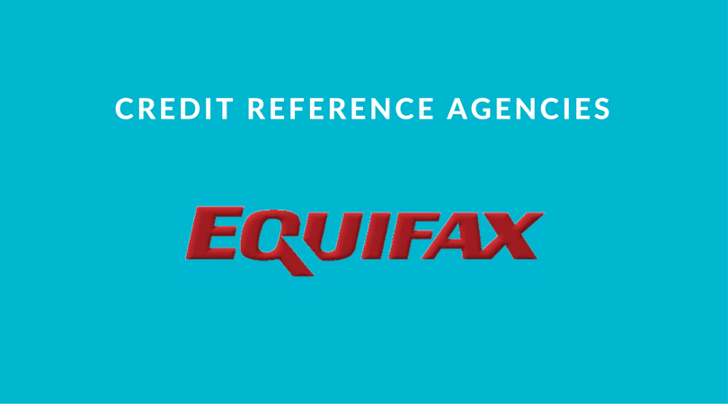 Equifax credit reference agencies
