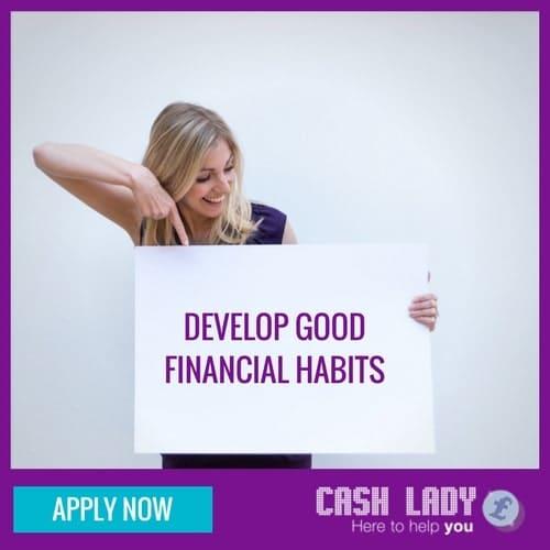 Develop good financial habits