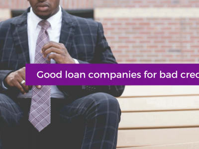 Good loan companies for bad credit