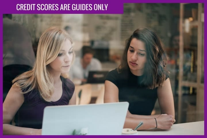 Credit scores are guides only