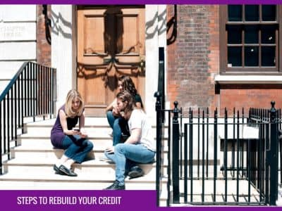 How to rebuild your credit: Taking the first steps to rebuild your credit