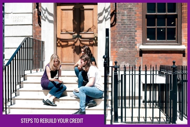 Steps to rebuild your credit