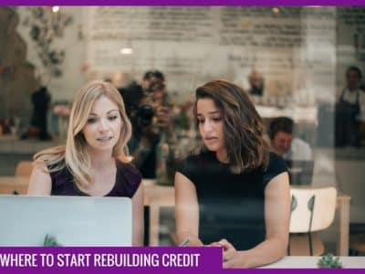 How to rebuild your credit: where to start