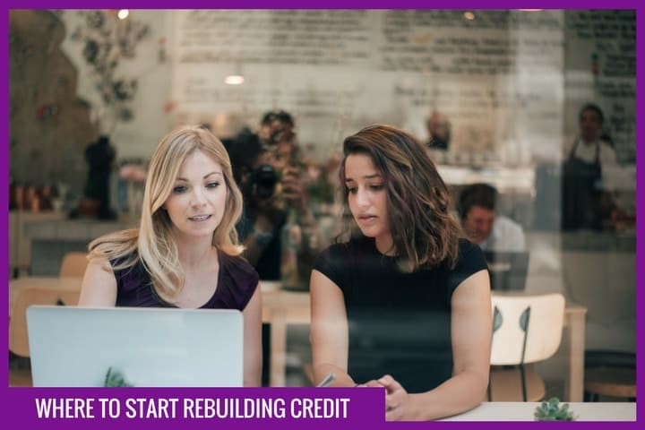 Where to start rebuilding credit
