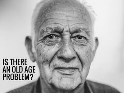 Life expectancy – An Old Age Problem