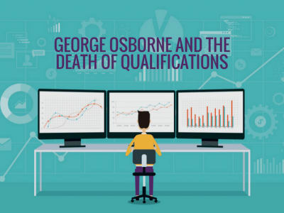 George Osborne and the Death of Qualifications