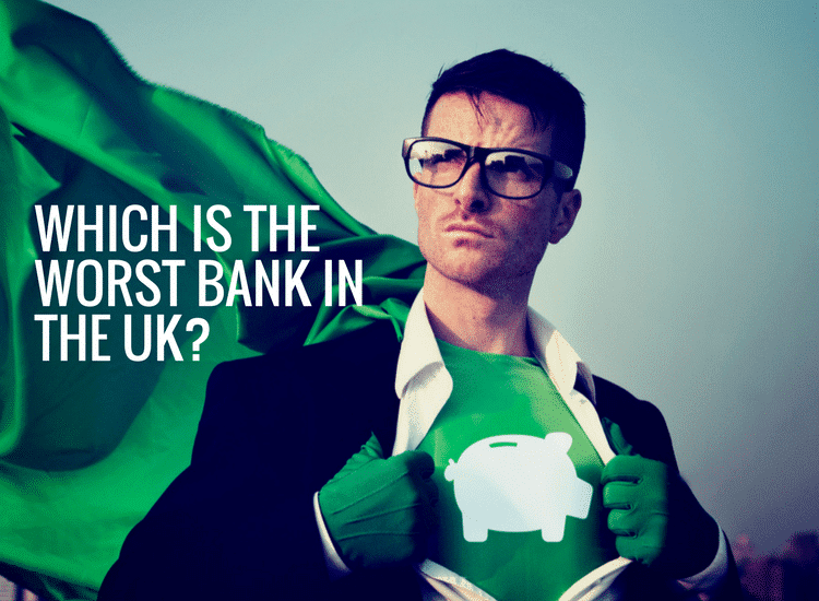 Complaints about Banks: The Worst Bank in the UK